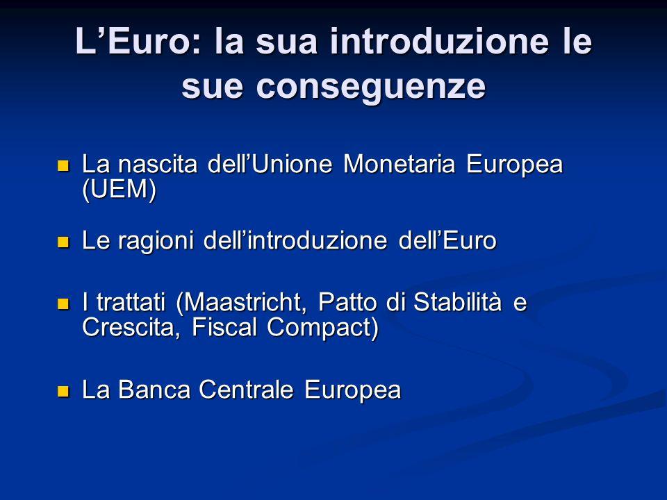 La Banca Centrale Europea 2) La stabilità dei prezzi è un obiettivo di medio periodo L'inflazione può superare il 2% per alcuni periodi ma deve essere inferiore in media L'inflazione può superare il 2% per alcuni periodi ma deve essere inferiore in media 3) Riferimento all'intera area dell'Euro Non sono rilevanti i valori dei singoli paesi  Non sono rilevanti i valori dei singoli paesi  Se in alcuni paesi l'inflazione media è >2% ma la media europea è 2% ma la media europea è <2% la BCE non interviene I problemi nazionali devono essere risolti dai governi nazionali I problemi nazionali devono essere risolti dai governi nazionali