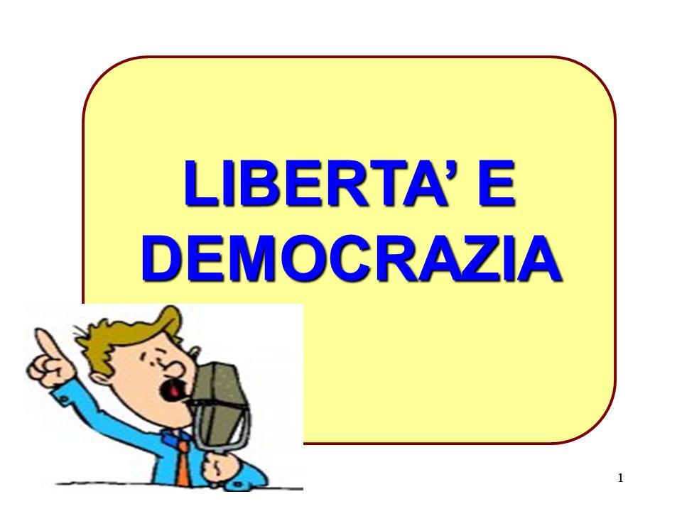 11 LIBERTA' E DEMOCRAZIA