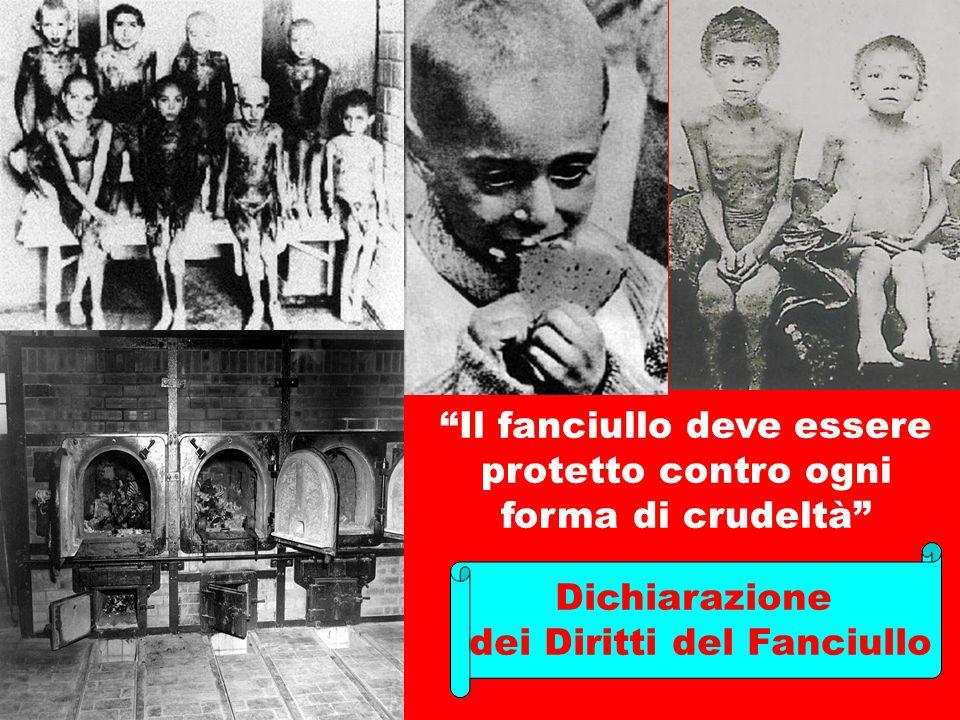 """""""Il fanciullo deve essere protetto contro ogni forma di crudeltà"""" Dichiarazione dei Diritti del Fanciullo"""