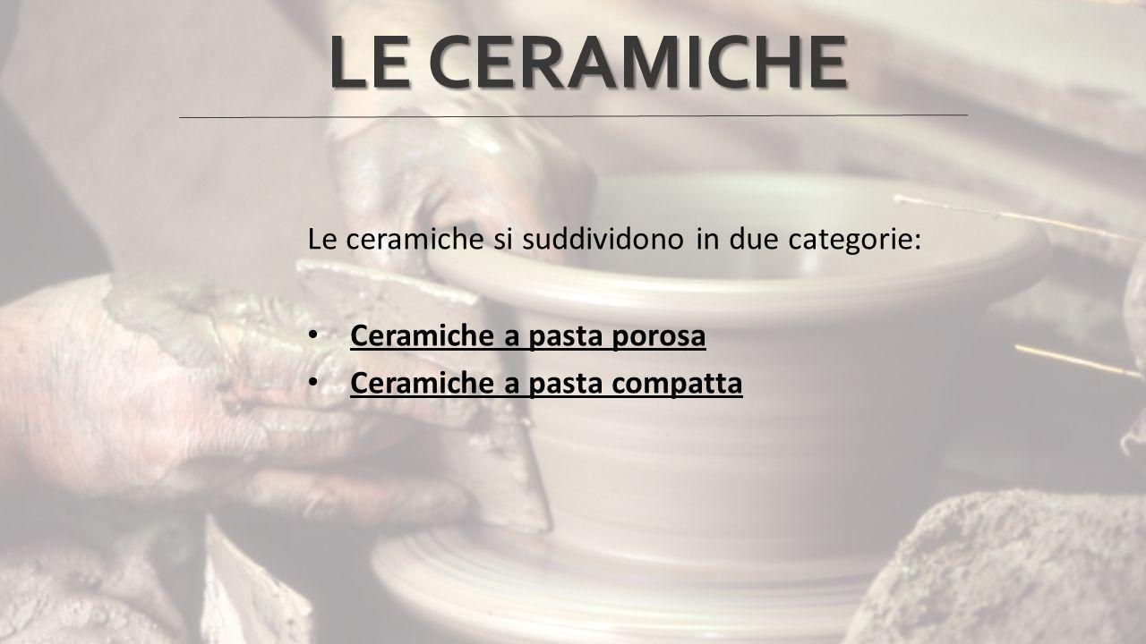 Le ceramiche a pasta porosa vengono cotte a basse temperature, massimo 1000°C: in questo modo all'interno del prodotto si formano micro-bolle d'aria, che rendono la ceramica, appunto, porosa.