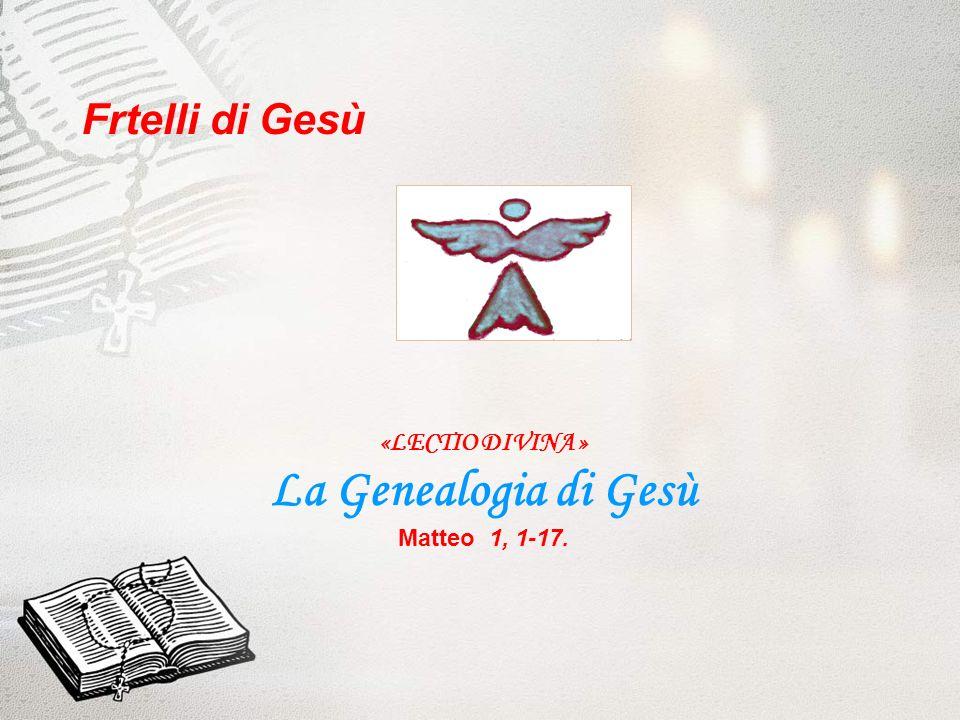 1.Lectio. Matteo - Capitolo 1, 1-17.