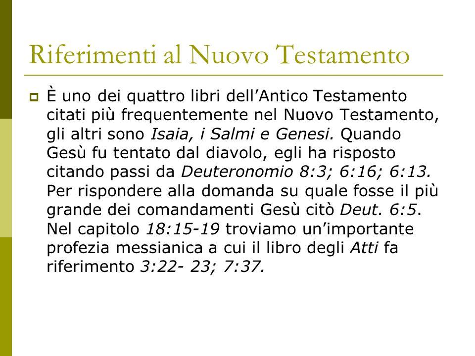 Riferimenti al Nuovo Testamento È uno dei quattro libri dellAntico Testamento citati più frequentemente nel Nuovo Testamento, gli altri sono Isaia, i