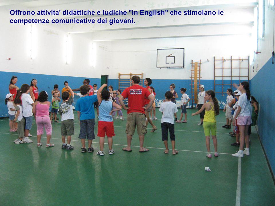 Offrono attivita didattiche e ludiche in English che stimolano le competenze comunicative dei giovani.