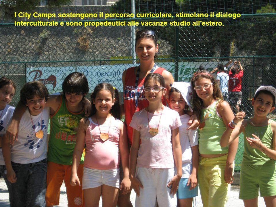 I City Camps sostengono il percorso curricolare, stimolano il dialogo interculturale e sono propedeutici alle vacanze studio all estero.