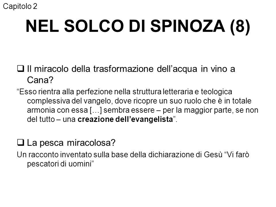 NEL SOLCO DI SPINOZA (8) Il miracolo della trasformazione dellacqua in vino a Cana.
