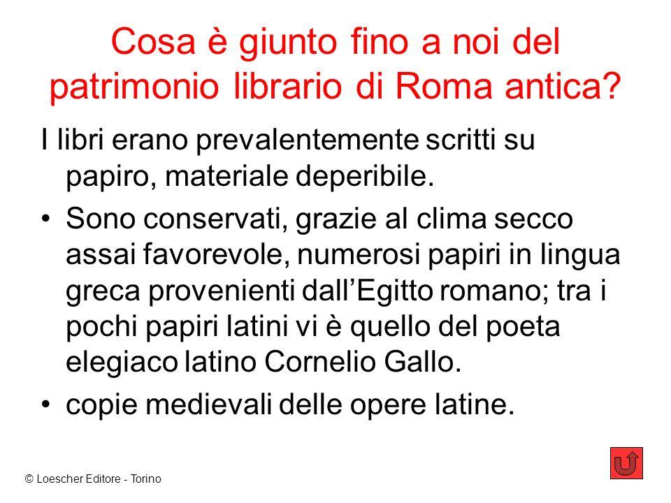 Cosa è giunto fino a noi del patrimonio librario di Roma antica.