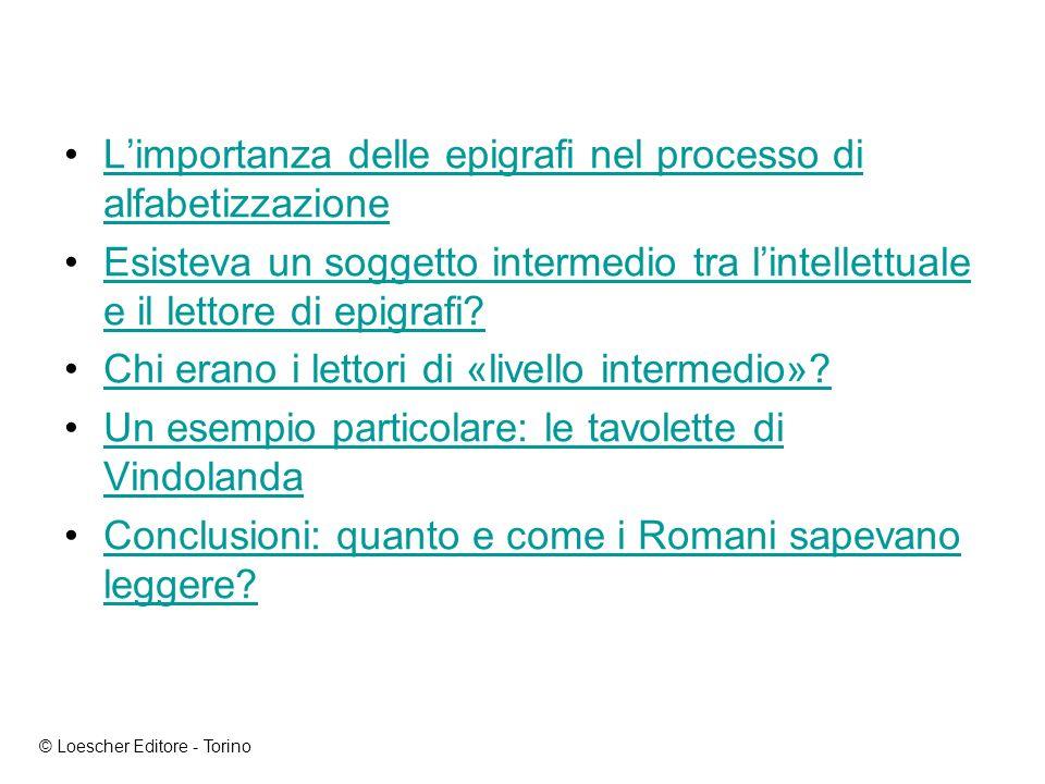 Leggere nel mondo romano: i libri e le epigrafi © Loescher Editore - Torino