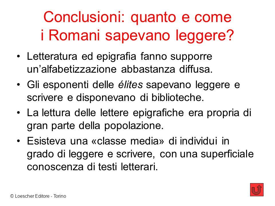 Conclusioni: quanto e come i Romani sapevano leggere.
