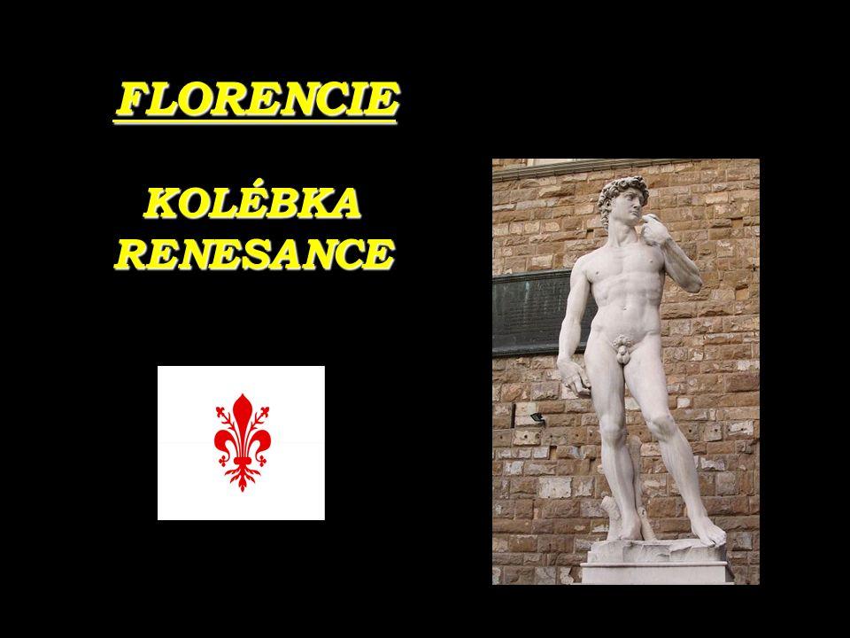 FLORENCIE KOLÉBKA KOLÉBKARENESANCE