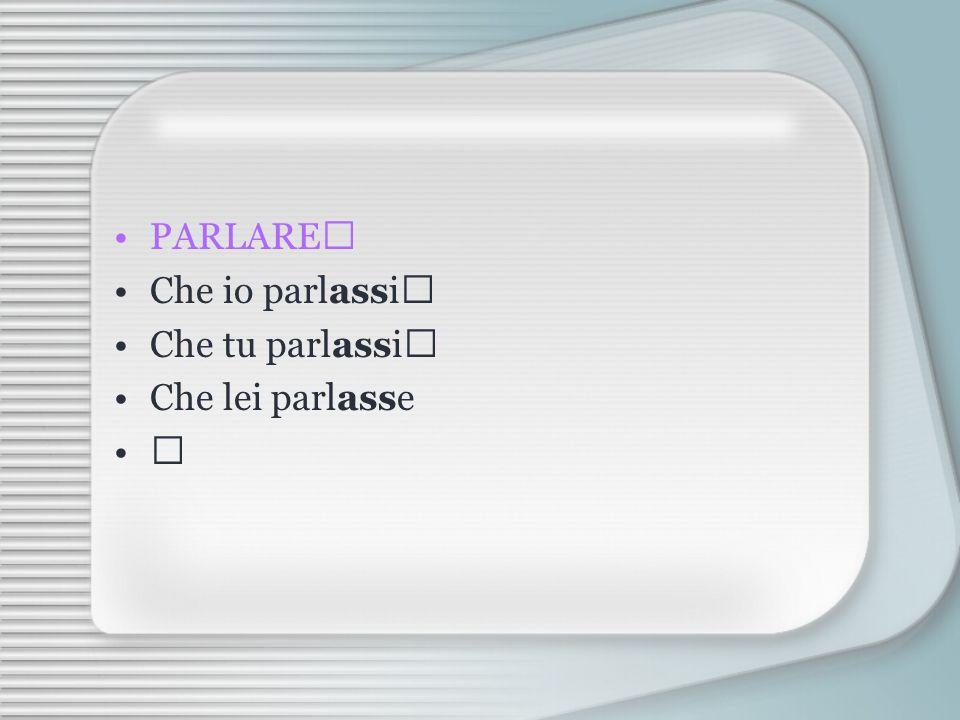 Si forma con lausiliario ESSERE o AVERE allimperfetto congiuntivo avessi fossi + il participio passato del verbo.