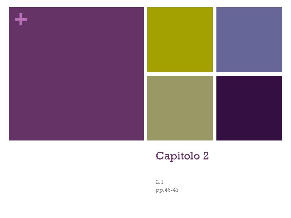 + Capitolo 2 2.1 pp.46-47
