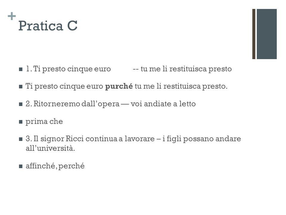 + Pratica C 1.