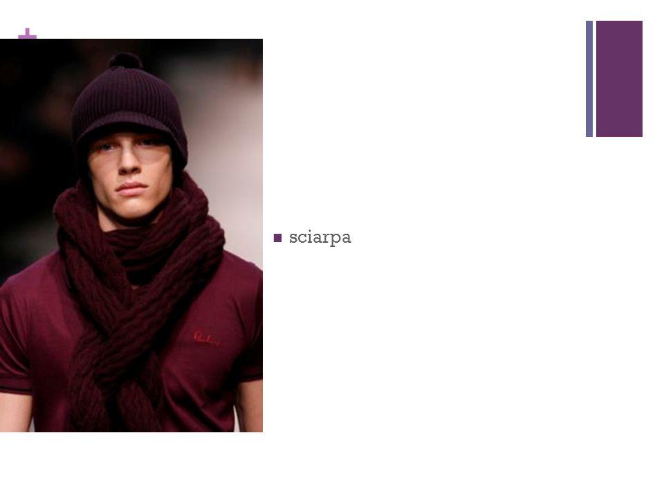 + sciarpa