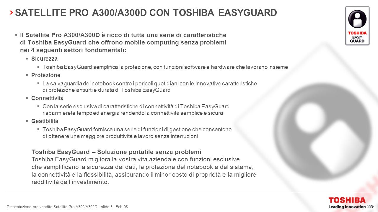 Presentazione pre-vendite Satellite Pro A300/A300D slide:28 Feb.08 TOSHIBA DIVERSITY ANTENNA Cosè una Diversity Antenna.