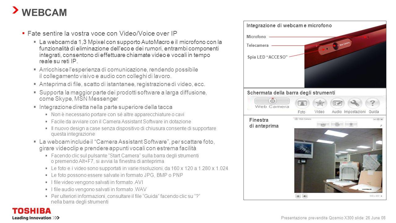 Presentazione prevendite Qosmio X300 slide: 25 June 08 BACKUP