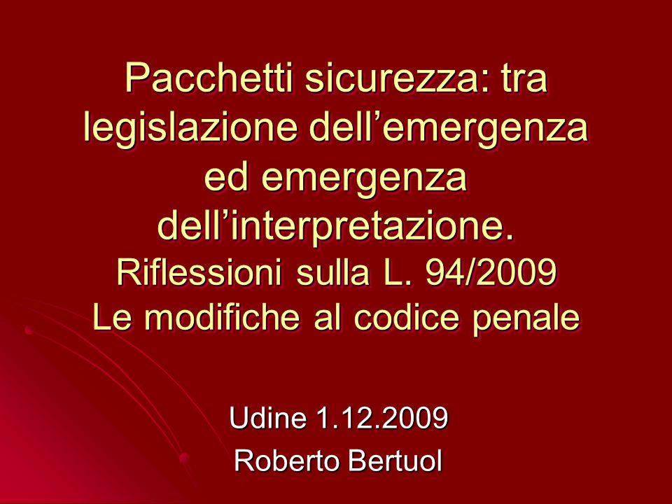 Legge 15 luglio 2009 n.94 (in G.U. 24.7.09 n.170) Art.