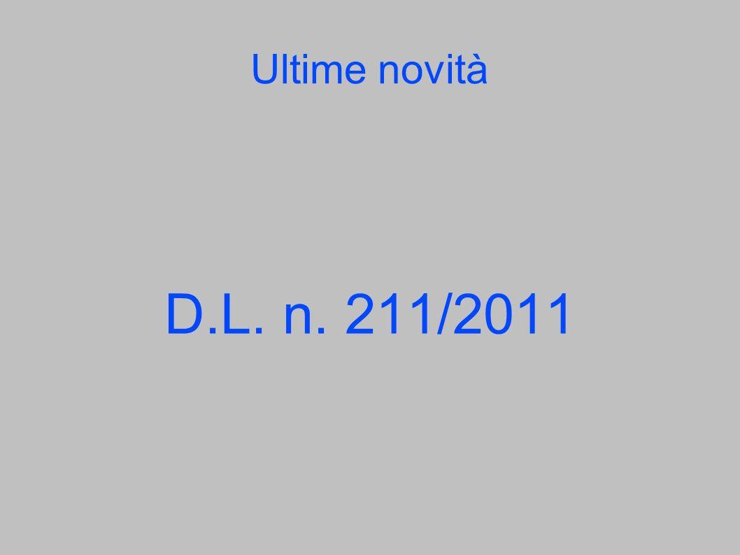 Ultime novità D.L. n. 211/2011