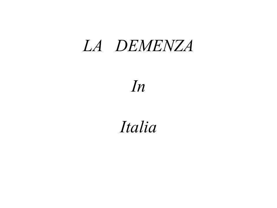 LA DEMENZA In Italia