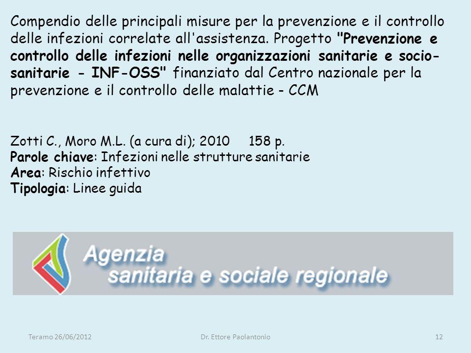 Compendio delle principali misure per la prevenzione e il controllo delle infezioni correlate all assistenza.