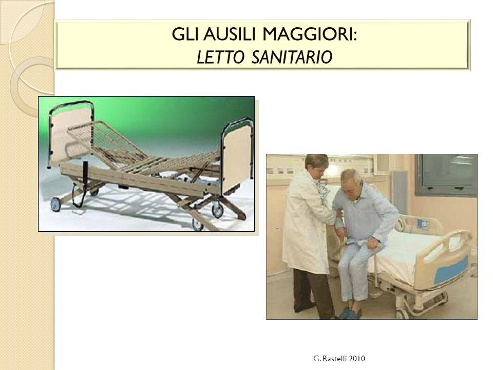 GLI AUSILI MAGGIORI: LETTO SANITARIO G. Rastelli 2010