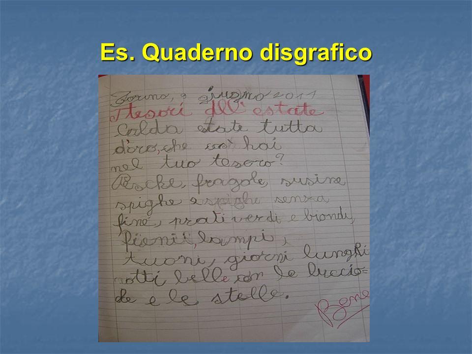 Es. Quaderno disgrafico