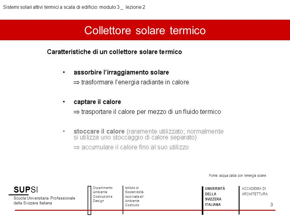 Collettore solare termico SUPSI Scuola Universitaria Professionale della Svizzera Italiana Dipartimento Ambiente Costruzioni e Design Istituto di Sost