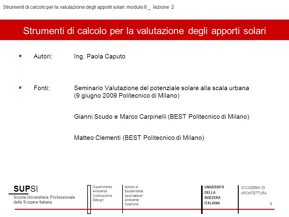 SUPSI Scuola Universitaria Professionale della Svizzera Italiana Dipartimento Ambiente Costruzioni e Design Istituto di Sostenibilità Applicata all Am