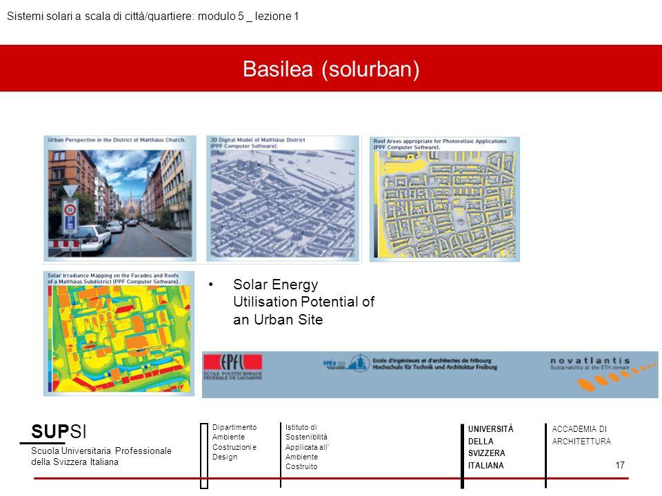 Basilea (solurban) SUPSI Scuola Universitaria Professionale della Svizzera Italiana Dipartimento Ambiente Costruzioni e Design Istituto di Sostenibili