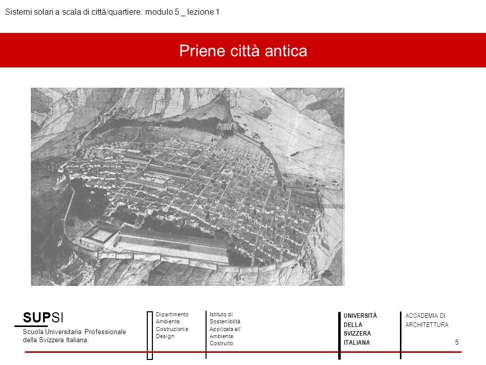 Priene città antica SUPSI Scuola Universitaria Professionale della Svizzera Italiana Dipartimento Ambiente Costruzioni e Design Istituto di Sostenibil