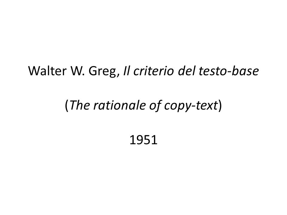 Walter W. Greg, Il criterio del testo-base (The rationale of copy-text) 1951