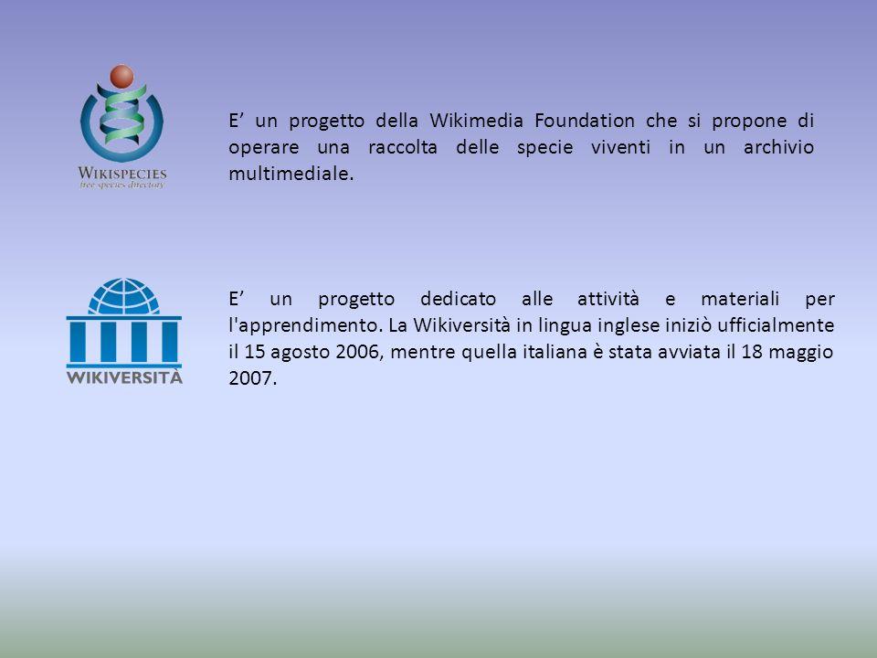 E un progetto della Wikimedia Foundation che si propone di operare una raccolta delle specie viventi in un archivio multimediale.