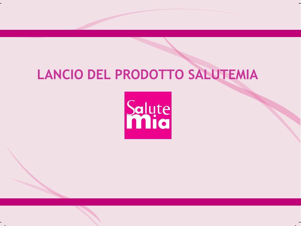 LANCIO DEL PRODOTTO SALUTEMIA