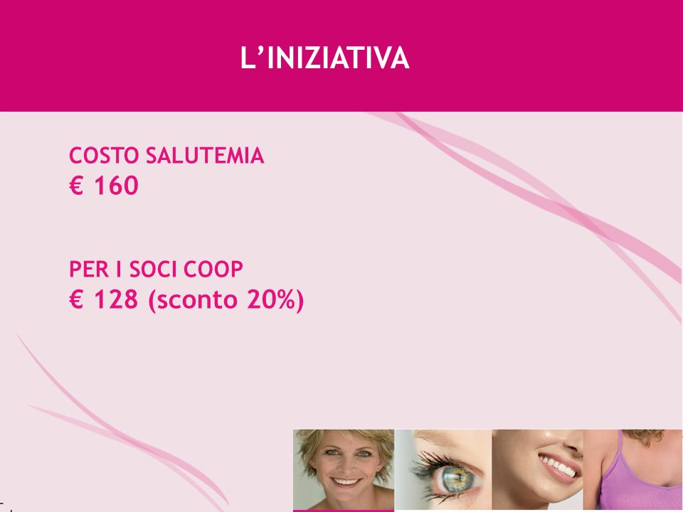 LINIZIATIVA COSTO SALUTEMIA 160 PER I SOCI COOP 128 (sconto 20%)