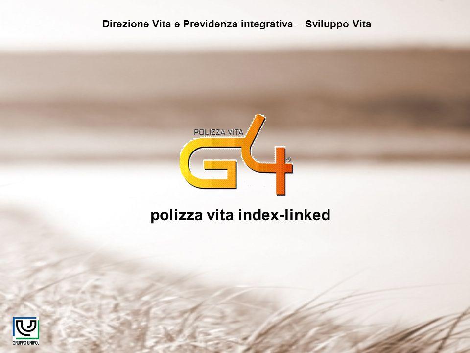 Direzione Vita e Previdenza integrativa – Sviluppo Vita polizza vita index-linked