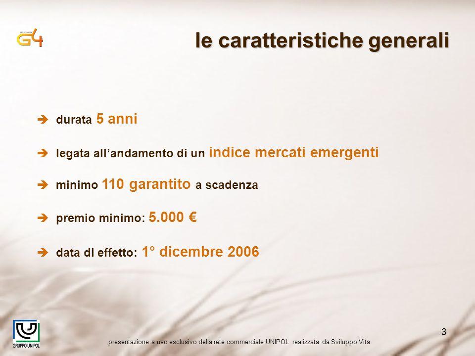 presentazione a uso esclusivo della rete commerciale UNIPOL realizzata da Sviluppo Vita 3 durata 5 anni legata allandamento di un indice mercati emerg