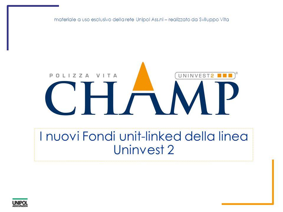2 La novità Nasce Uninvest2 Champ un prodotto unit linked con caratteristiche innovative: 3 profili di investimento elevata qualità della gestione selezione accurata degli investimenti