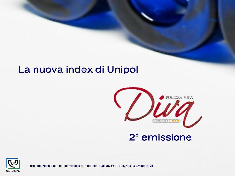 presentazione a uso esclusivo della rete commerciale UNIPOL realizzata da Sviluppo Vita La nuova index di Unipol 2° emissione