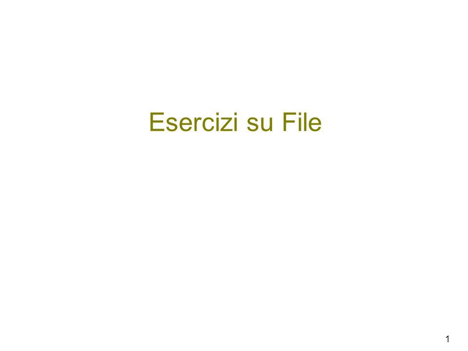 1 Esercizi su File