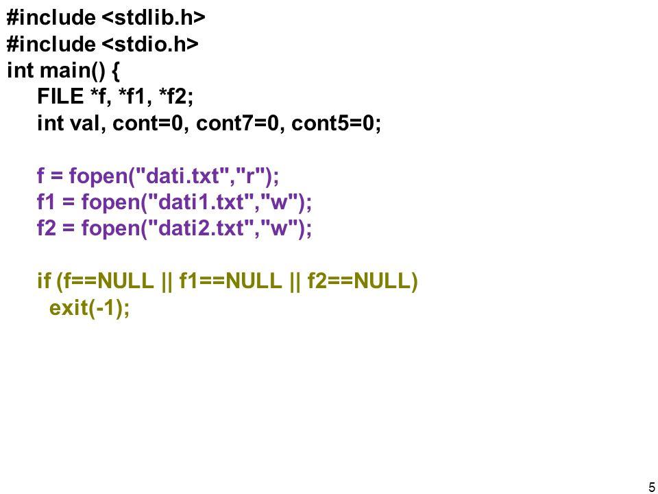 #include int main() { FILE *f, *f1, *f2; int val, cont=0, cont7=0, cont5=0; f = fopen(
