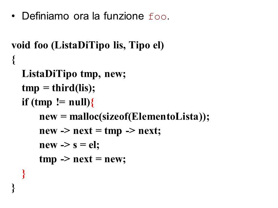 Definiamo ora la funzione foo.