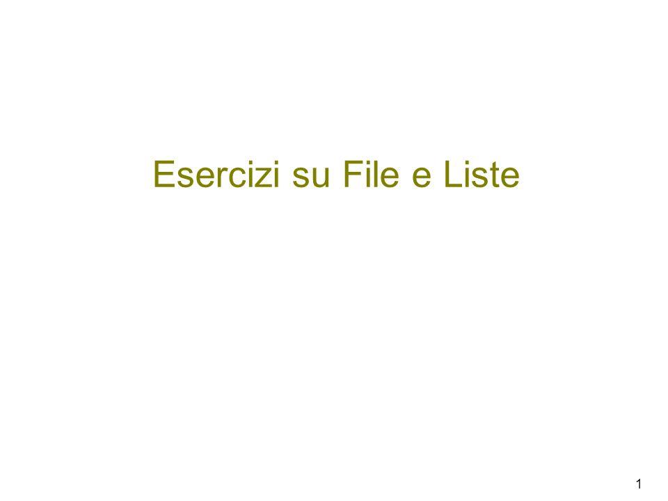 1 Esercizi su File e Liste