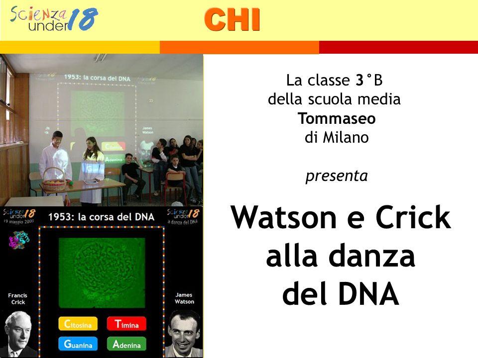 La classe 3°B della scuola media Tommaseo di Milano presenta Watson e Crick alla danza del DNA