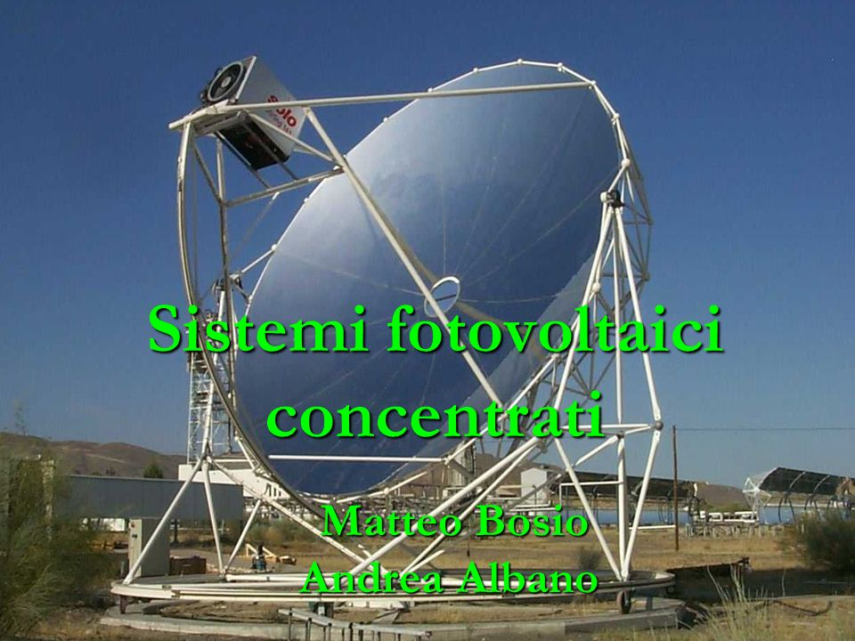 Solar tracker Dispositivo meccanico per linseguimento solare Dispositivo meccanico per linseguimento solare Si differenziano in base ai gradi di libertà Si differenziano in base ai gradi di libertà In base al tipologia di comando: digitale (basato su tabelle precompilate) o analogico In base al tipologia di comando: digitale (basato su tabelle precompilate) o analogico