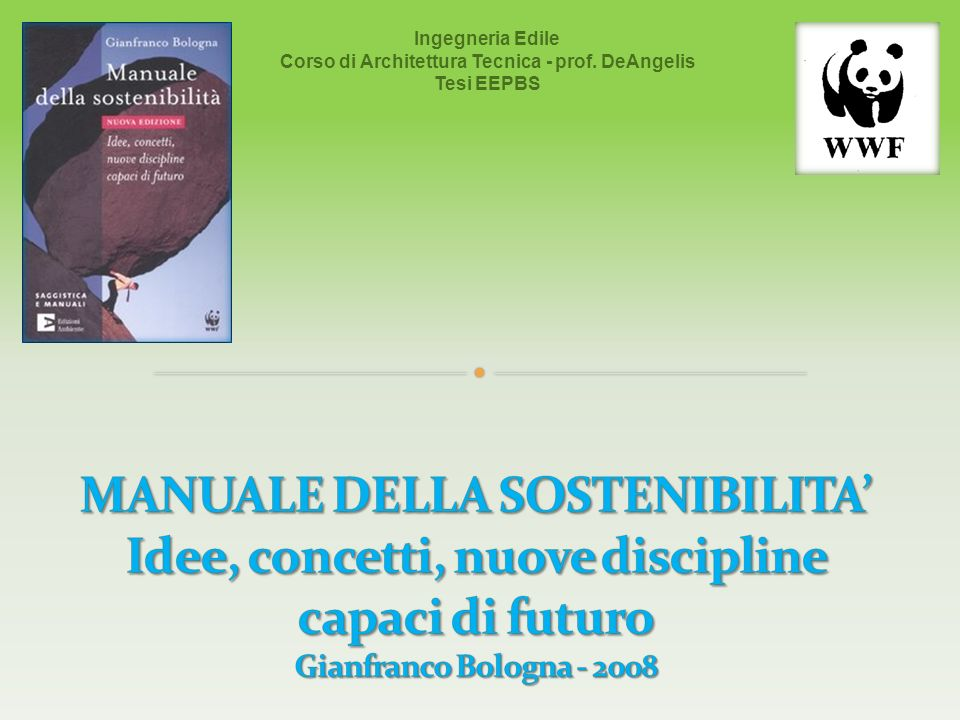 Ingegneria Edile Corso di Architettura Tecnica - prof. DeAngelis Tesi EEPBS