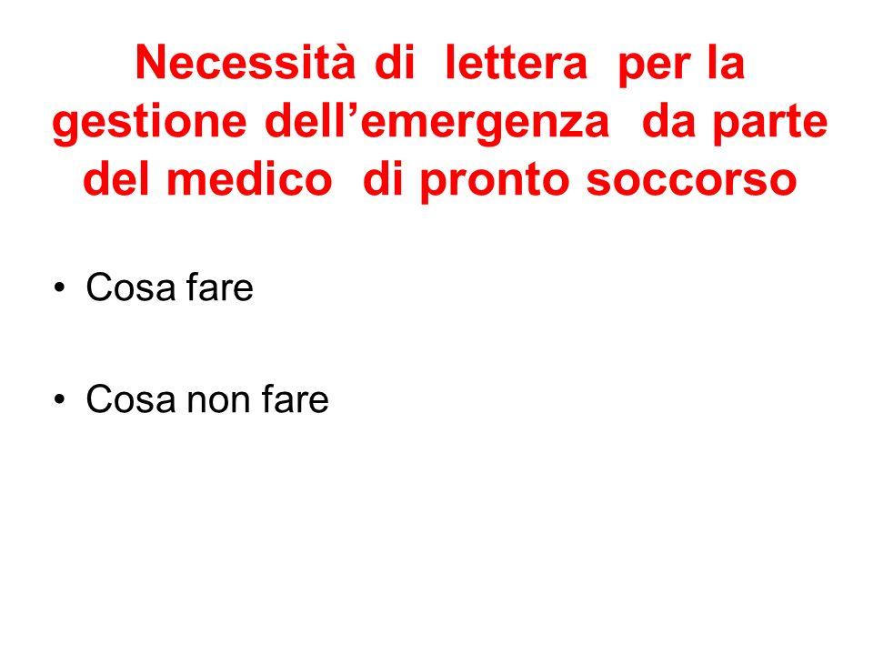 Necessità di lettera per la gestione dellemergenza da parte del medico di pronto soccorso Cosa fare Cosa non fare