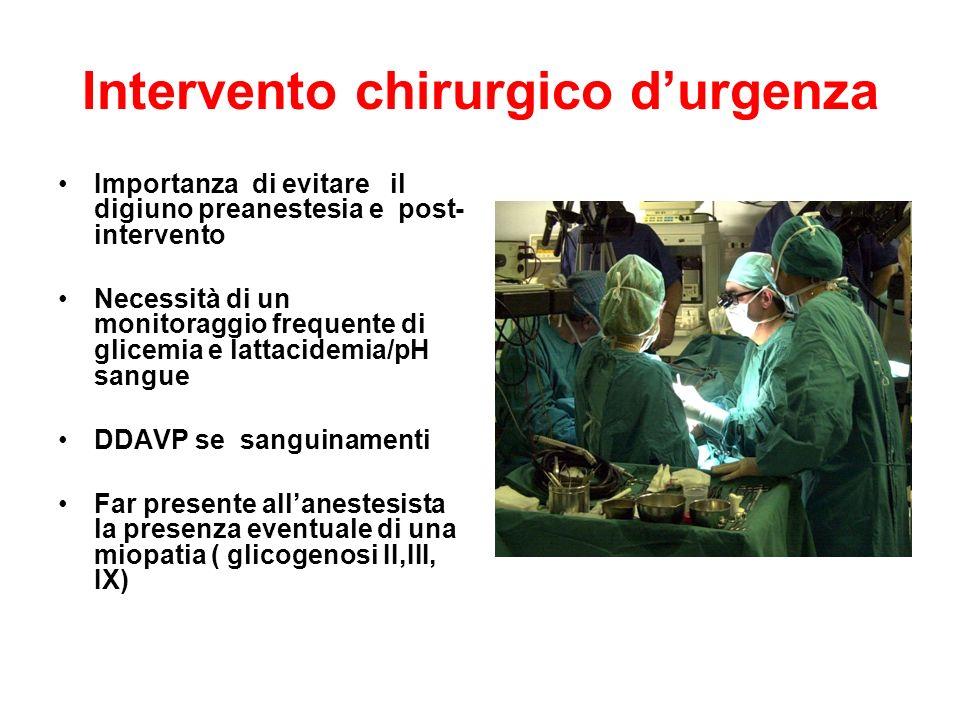 Intervento chirurgico programmato Valutare laggregabilità piastrinica Se patologica soluzione glucosata in vena per 1-2 giorni oppure DDAVP Somministrazione e.v.