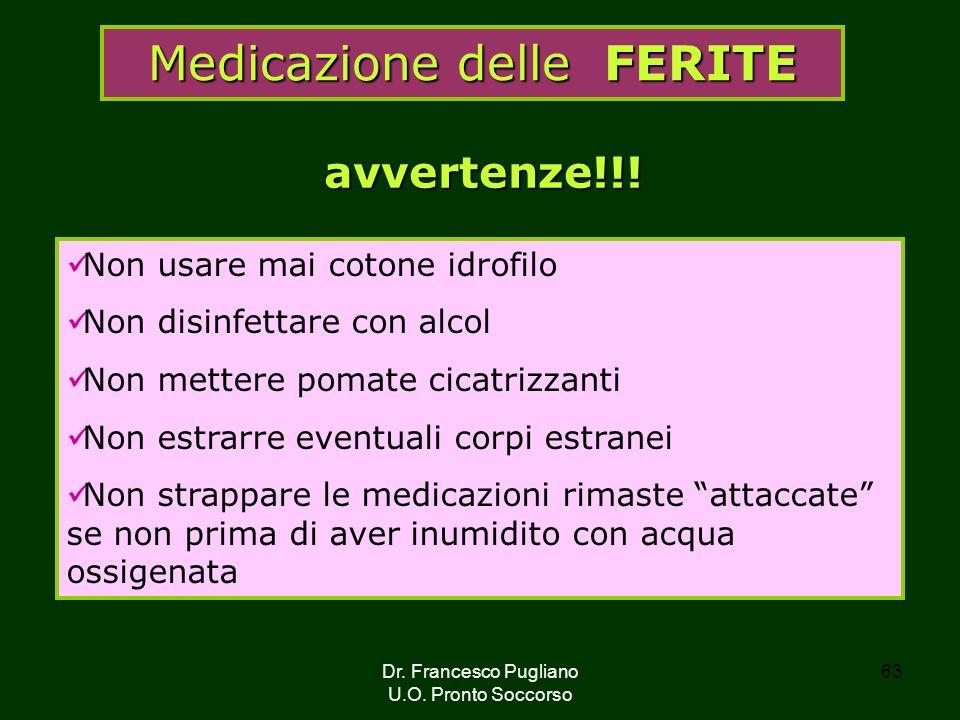 63 Medicazione delle FERITE Non usare mai cotone idrofilo Non disinfettare con alcol Non mettere pomate cicatrizzanti Non estrarre eventuali corpi est