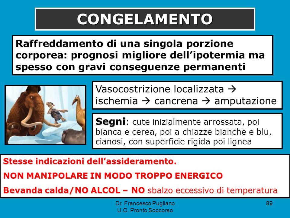 89 CONGELAMENTO Raffreddamento di una singola porzione corporea: prognosi migliore dellipotermia ma spesso con gravi conseguenze permanenti Vasocostri