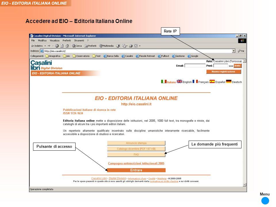 Pulsante di accesso Le domande più frequenti Rete IP Accedere ad EIO – Editoria Italiana Online Menu