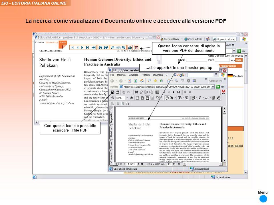La ricerca: come visualizzare il Documento online e accedere alla versione PDF Questa icona consente di aprire la versione PDF del documento …che apparirà in una finestra pop-up Con questa icona è possibile scaricare il file PDF Menu